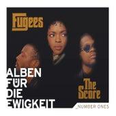 The Score (Alben für die Ewigkeit) von Fugees