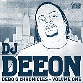 Play & Download Debo G Chronicles, Vol. 1 by DJ Deeon | Napster