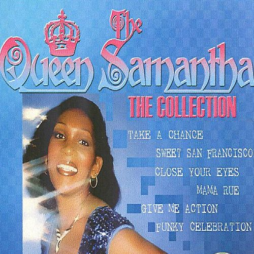Play & Download Queen Samantha - The Collection (Disco) by Queen Samantha | Napster