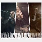 TalkTalkTalk by Faceman