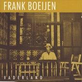 Vaderland by Frank Boeijen