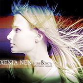 Play & Download Here and Now (Alternative Version) by Xenia Nen | Napster