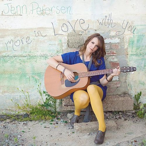 More in Love With You (feat. Micah Kephart) by Jenn Petersen