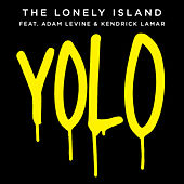 Yolo by The Lonely Island