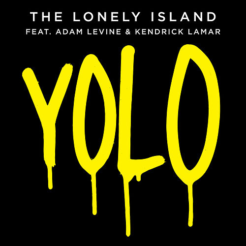 Play & Download Yolo by The Lonely Island | Napster