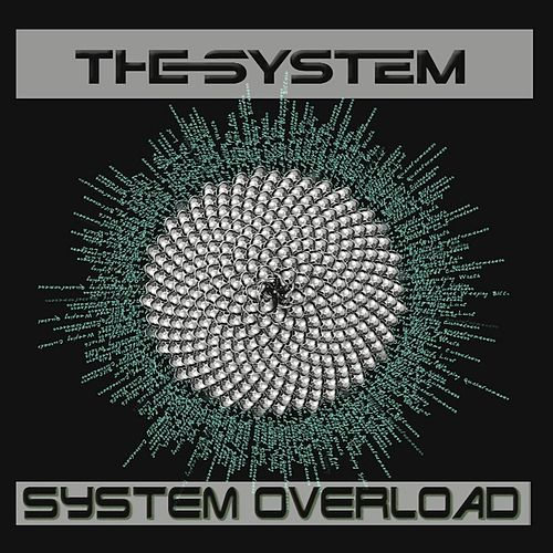 Play & Download System Overload by The System | Napster