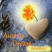 Play & Download Austria - Dream by Relax Music | Napster