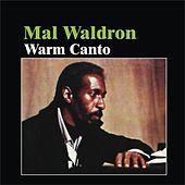 Play & Download Warm Canto by Mal Waldron | Napster