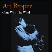 Play & Download Gone With the Wind by Art Pepper | Napster