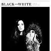 Black and White by Tal & Acacia