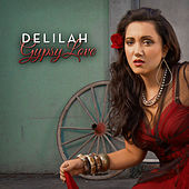 Gypsy Love by Delilah