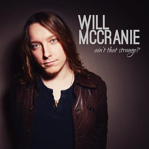 Play & Download Ain't That Strange? by Will McCranie | Napster