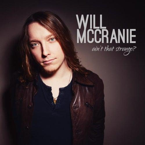 Ain't That Strange? by Will McCranie