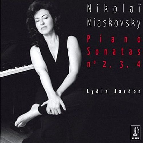 Play & Download Miaskovsky: Piano Sonatas No. 2, 3 & 4 by Lydia Jardon | Napster