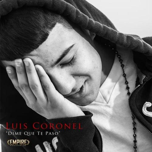 Dime Que Te Paso by Luis Coronel