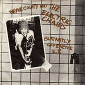 Play & Download Blatantly Offensive EP by Wayne County and The Electric Chairs | Napster