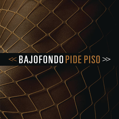 Play & Download Pide piso by Bajofondo | Napster