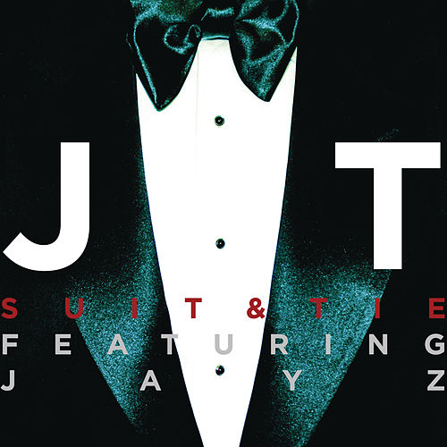 Suit & Tie featuring JAY Z (Radio Edit) by Justin Timberlake