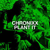 Play & Download Plant It by Chronixx | Napster