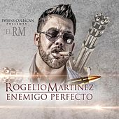 Play & Download Enemigo Perfecto by Rogelio Martinez | Napster