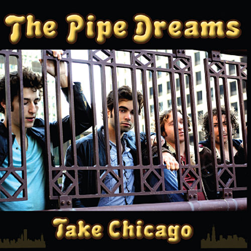 Play & Download Take Chicago by Pipedreams | Napster