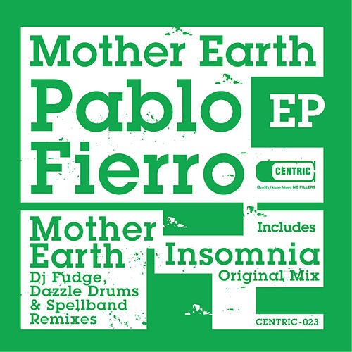 Play & Download Mother Earth by Pablo Fierro | Napster