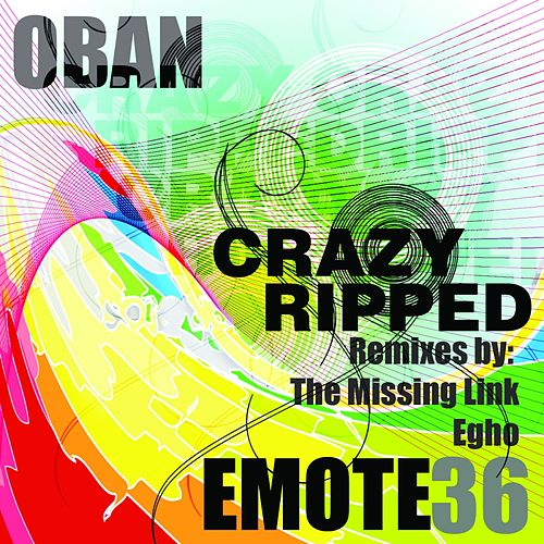 Crazy Ripped - Single by Oban