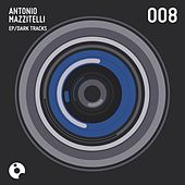 Play & Download Dark Tracks - Single by Antonio Mazzitelli | Napster