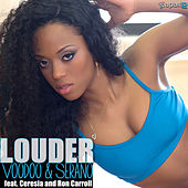 Play & Download Louder by Voodoo & Serano | Napster