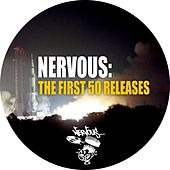 Play & Download Nervous: The First 50 Releases by Various Artists | Napster