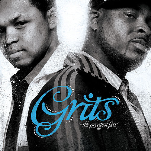 The Greatest Hits by Grits