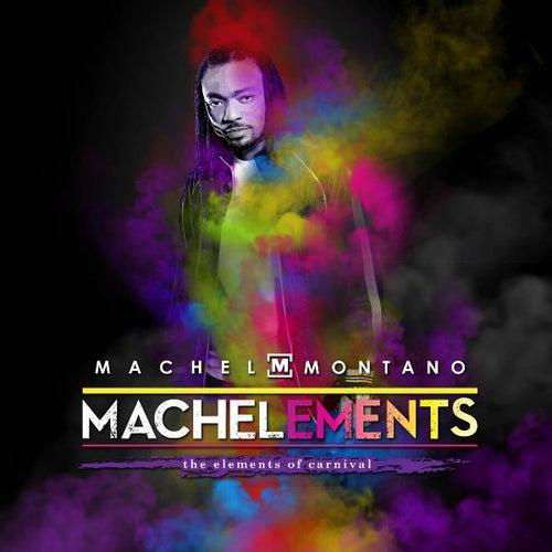 Machelements (Volume 1) by Machel Montano