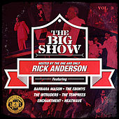 Play & Download The Big Show (70's Soul Music Live) - Volume 3 (Digitally Remastered) by Various Artists | Napster
