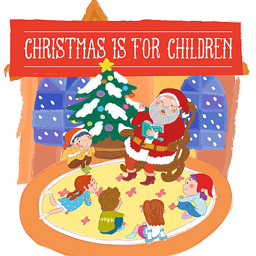 Christmas Is For Children by Various Artists