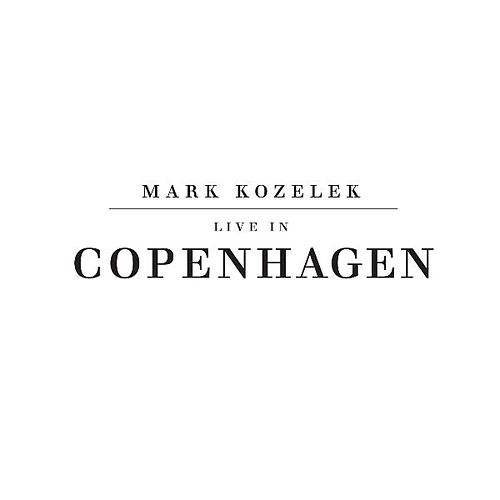 Play & Download Live in Copenhagen by Mark Kozelek | Napster