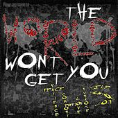 Play & Download The World Won't Get You This by What They Died For | Napster