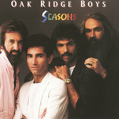 Seasons by The Oak Ridge Boys