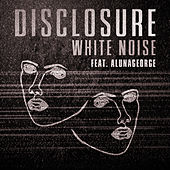 White Noise by Disclosure