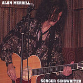 Play & Download Songer Singwriter by Alan Merrill | Napster