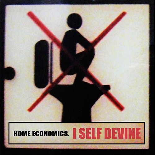 Play & Download Home Economics (Original) by I Self Devine | Napster