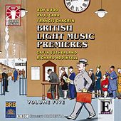 British Light Music Premieres, Vol. 5 by Various Artists
