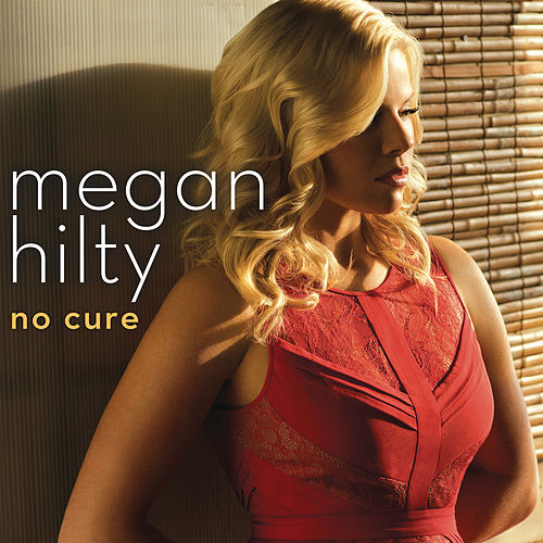 Play & Download No Cure by Megan Hilty | Napster