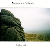 Play & Download Music of the Spheres by Michael Neil | Napster