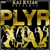 Plyr by Kaz Kyzah