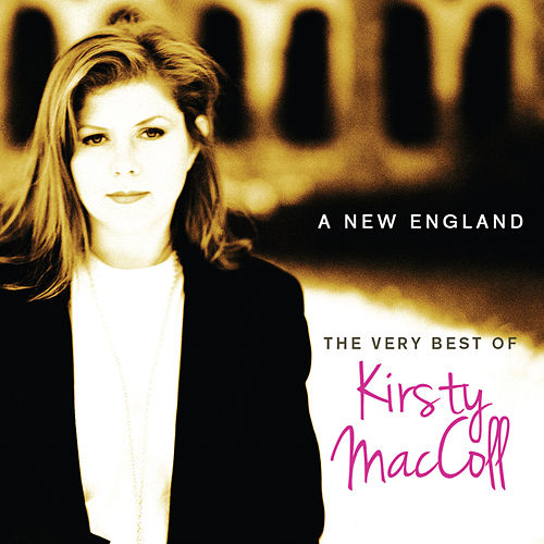 The Very Best Of Kirsty MacColl - A New England by Kirsty MacColl