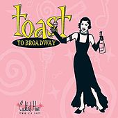 Play & Download Cocktail Hour: Toast to Broadway by Various Artists | Napster