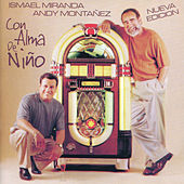 Play & Download Con Alma de Niño by Ismael Miranda | Napster