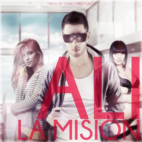 Play & Download La Mision by Ali | Napster