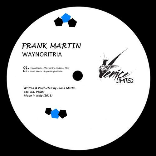 Waynoritria by Frank Martin