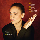 Play & Download Fear & Faith by Cécile Verny Quartet | Napster
